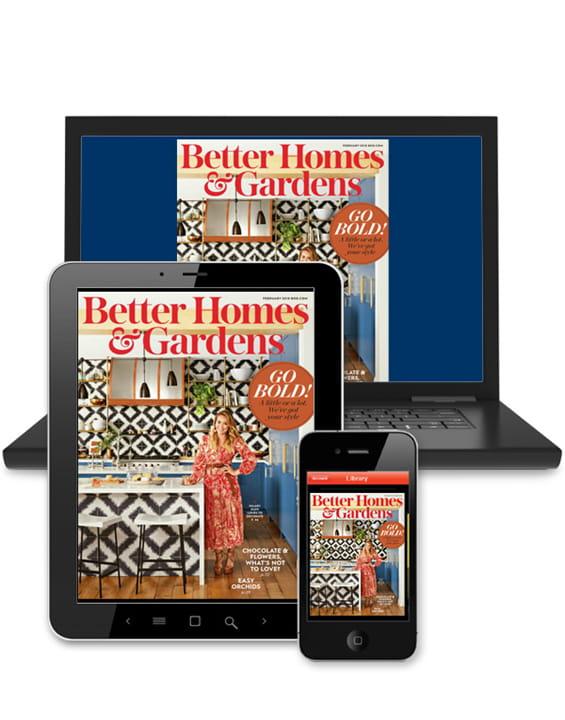 Better Homes & Gardens - Digital Magazine   Better Homes & Gardens