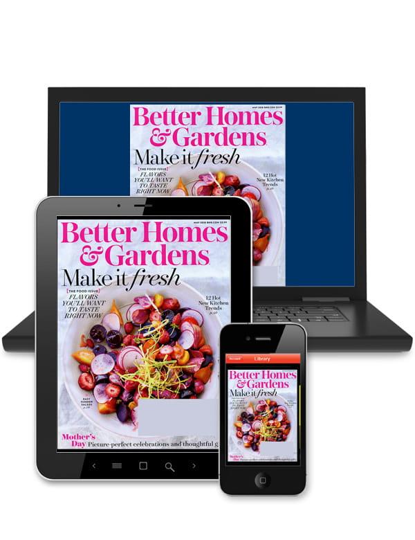 Better Homes U0026 Gardens   Digital
